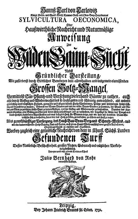 Hans Carl von Carlowitz, Sylvicultura Oeconomica oder Haußwirthliche Nachricht und Naturmäßige Anweisung zur Wilden Baum-Zucht, Frontispiz der zweiten Auflage, 1732
